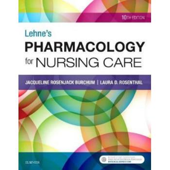 Lehne's Pharmacology for Nursing Care 10E