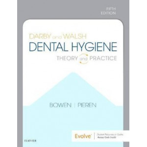 Dental Hygiene : Theory and Practice 5E