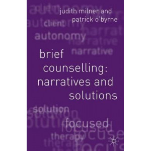 Brief Counselling : Narratives & Solutions