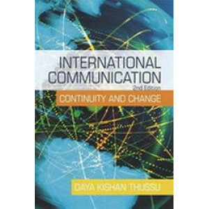 International Communication : Continuity and Change 2E