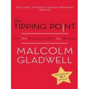 Tipping Point : How Little Things Can Make a Big Difference