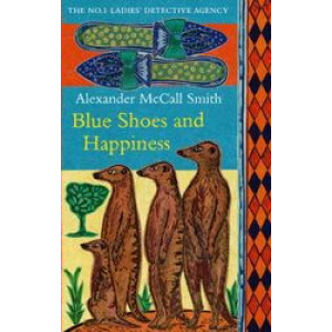 Blue Shoes & Happiness (No. 1 Ladies' Detective Agency  7)