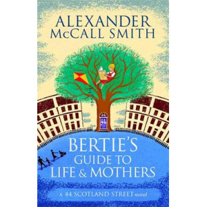 Bertie's Guide to Life & Mothers