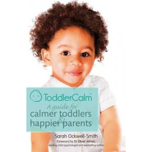 ToddlerCalm:  Guide for Calmer Toddlers & Happier Parents