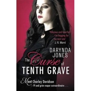 Curse of Tenth Grave, The (Charley Davidson #10)