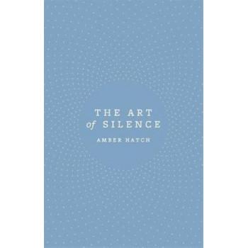 Art of Silence, The