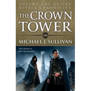 Crown Tower: Book 1 of The Riyria Chronicles