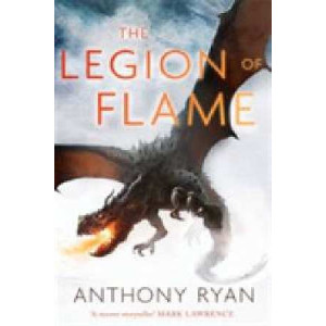 Legion of Flame: Book Two of the Draconis Memoria
