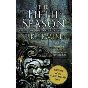 Fifth Season:  The Broken Earth, Book 1, WINNER OF THE HUGO AWARD 2016