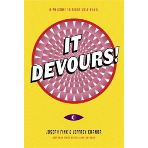 It Devours!: A Night Vale Novel