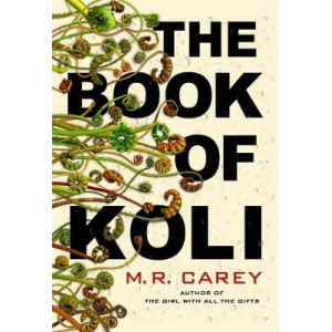 Book of Koli: Rampart Trilogy, Book 1