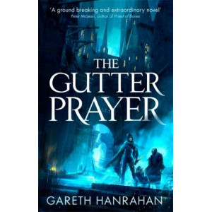 Gutter Prayer: The Black Iron Legacy, Book One, The