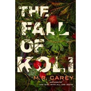 Fall of Koli: The Rampart Trilogy, Book 3, The