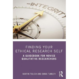 Finding Your Ethical Research Self: A Guidebook for Novice Qualitative Researchers