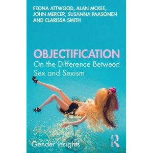 Objectification: On the Difference between Sex and Sexism