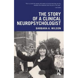 Story of a Clinical Neuropsychologist, The