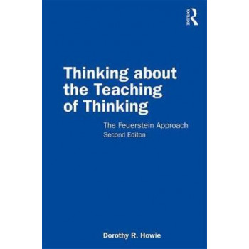 Thinking about the Teaching of Thinking: The Feuerstein Approach