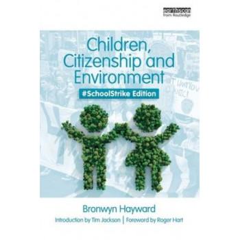 Children, Citizenship and Environment: #SchoolStrike Edition