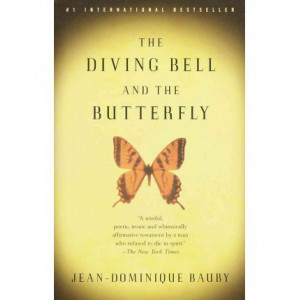 Diving Bell and the Butterfly: A Memoir of Life in Death