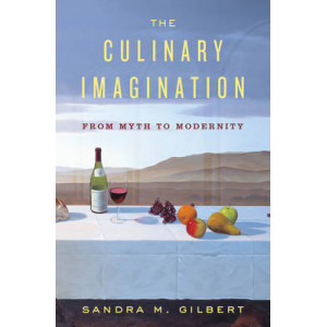 Culinary Imagination : A Cultural History