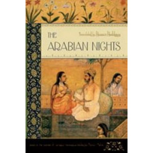 Arabian Nights, The (Based on the text Edited by Muhsin Mahdi)