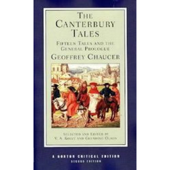 Canterbury Tales : Fifteen Tales and the General Prologue - Norton Critical Editions