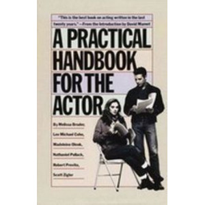 Practical Handbook for the Actor, A