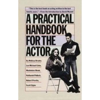 Practical Handbook for the Actor, A