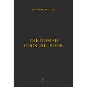 NoMad Cocktail Book, The