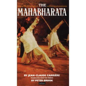 Mahabharata: A Play Based Upon the Indian Classic Epic