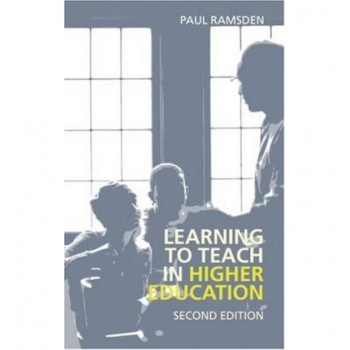 Learning To Teach In Higher Education (2nd edition, 2003)
