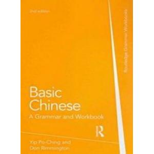 Basic Chinese : Grammar and Workbook