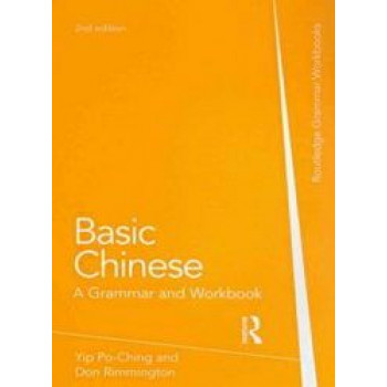 Basic Chinese : Grammar and Workbook