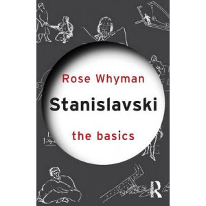 Stanislavski : The Basics