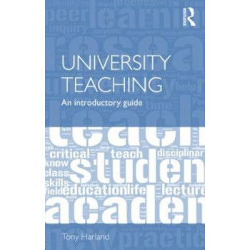 University Teaching : An Introductory Guide