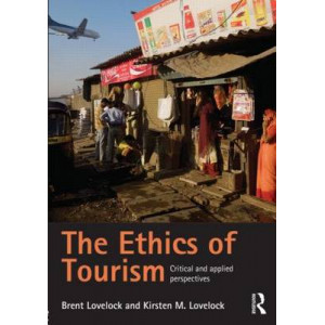 Ethics of Tourism : Critical and Applied Perspectives