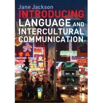 Introducing Language and Intercultural Communication