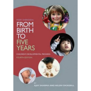 From Birth to Five Years: Children's Developmental Progress 4E