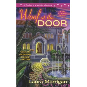 Woof at the Door (A Call of the Wilde Mystery)