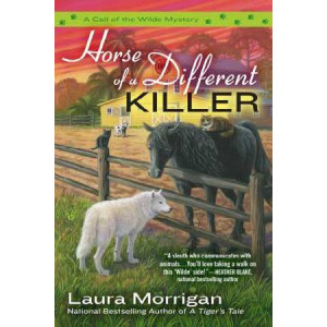 Horse of a Different Killer - Call of the Wilde Mysteries #3