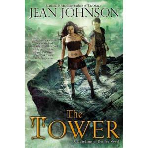 Tower: A Guardians of Destiny Novel