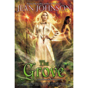 Grove: A Guardians of Destiny Novel