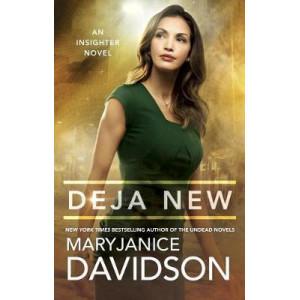 Deja New: An Insighter Novel