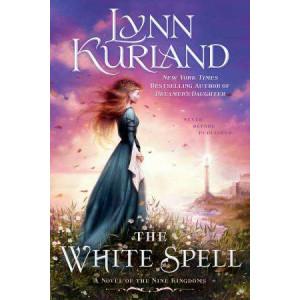 White Spell: A Novel of the Nine Kingdoms