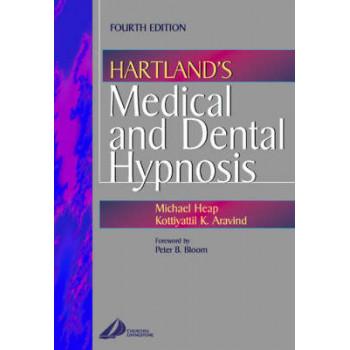 Hartland's Medical and Dental Hypnosis