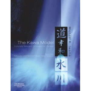 Kawa Model : Culturally Relevant Occupational Therapy