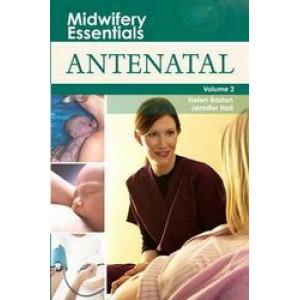 Midwifery Essentials Volume 2 - Antenatal