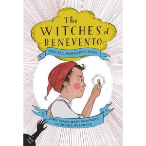 All-Powerful Ring: The Witches of Benevento #2, The