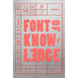 Font of Knowledge: A Journal