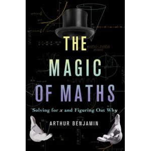 Magic of Maths: Solving for x and Figuring Out Why